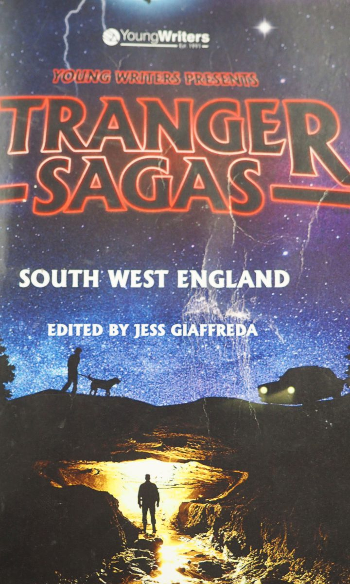 Stranger Sagas Newton Abbot College Young Writers Ofsted Good Secondary School 1
